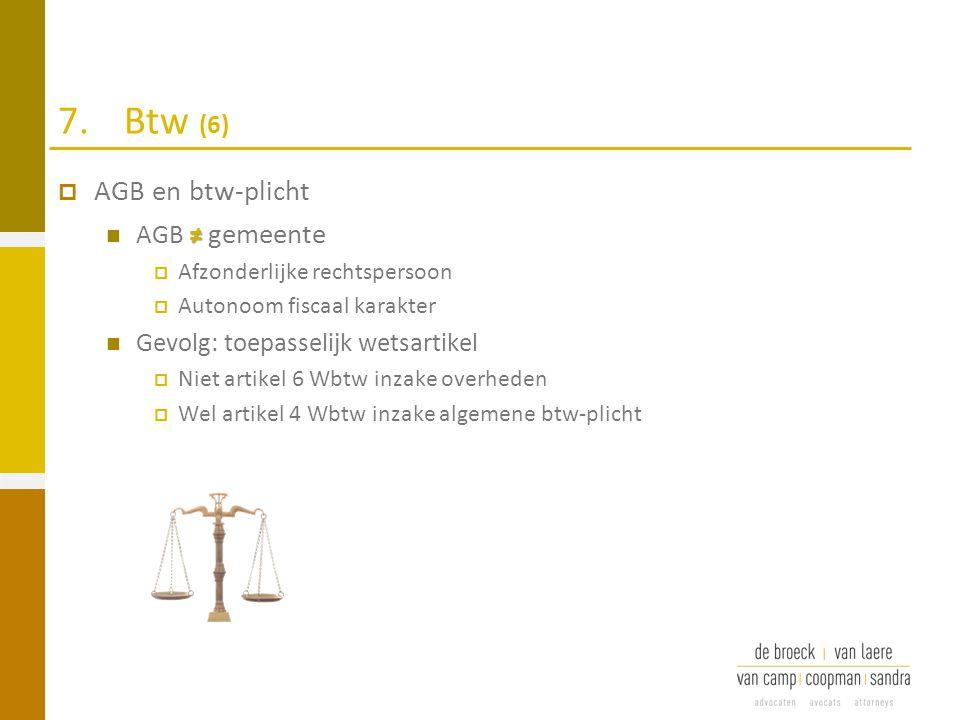 7. Btw (6) AGB en btw-plicht AGB ≠ gemeente