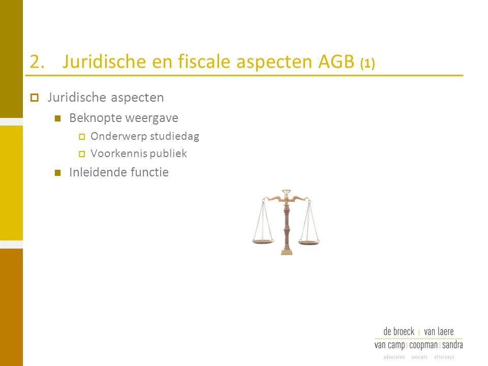 2. Juridische en fiscale aspecten AGB (1)