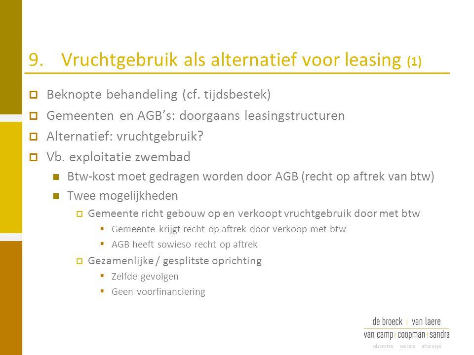 9. Vruchtgebruik als alternatief voor leasing (1)