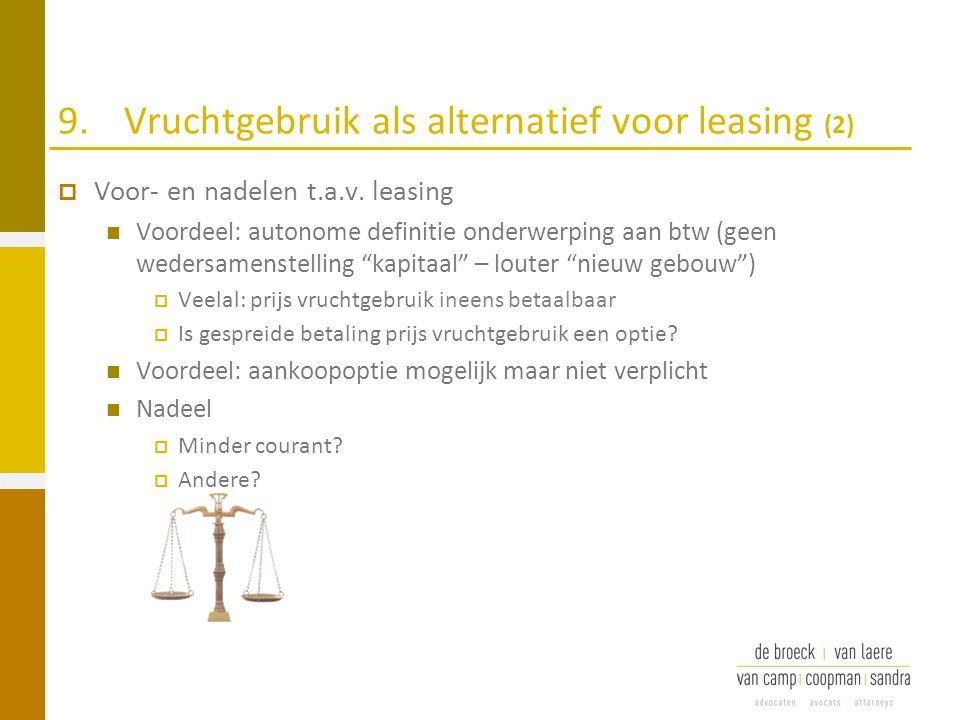 9. Vruchtgebruik als alternatief voor leasing (2)
