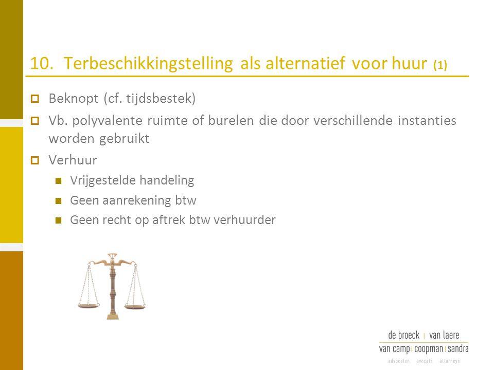 10. Terbeschikkingstelling als alternatief voor huur (1)
