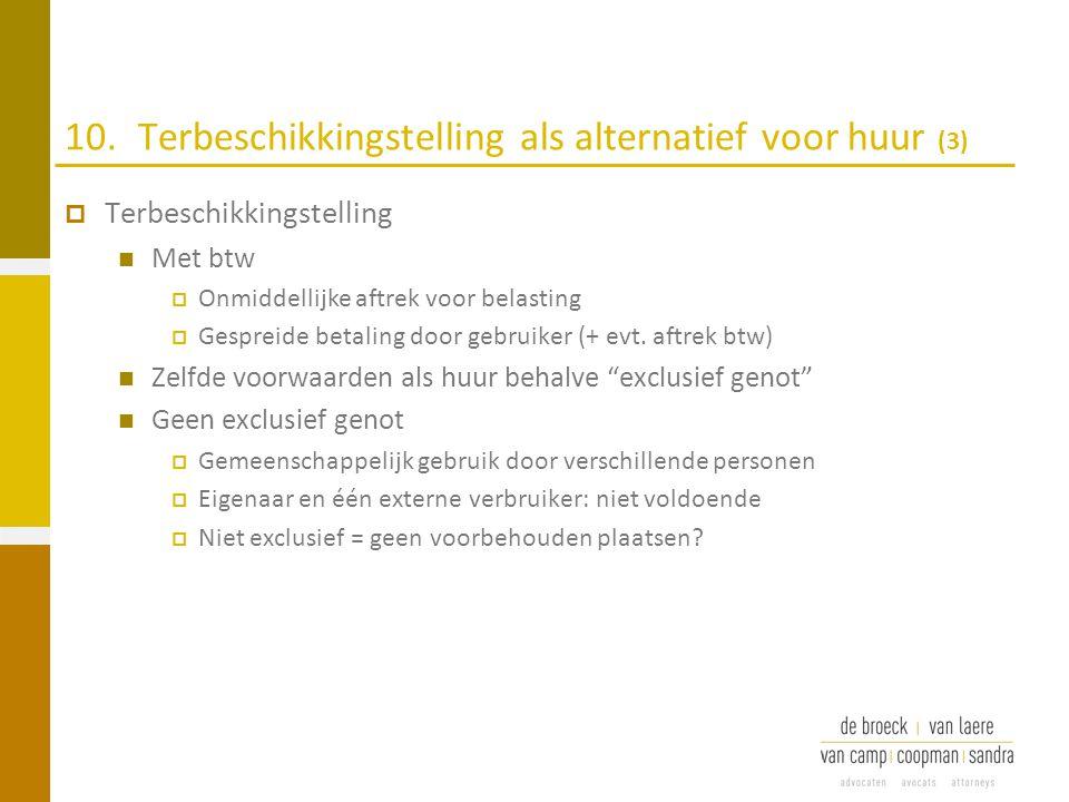 10. Terbeschikkingstelling als alternatief voor huur (3)
