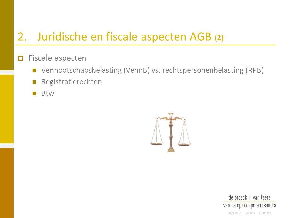 2. Juridische en fiscale aspecten AGB (2)