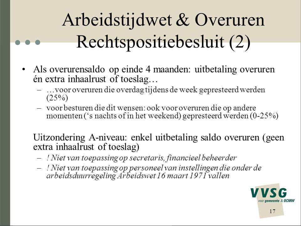Arbeidstijdwet & Overuren Rechtspositiebesluit (2)