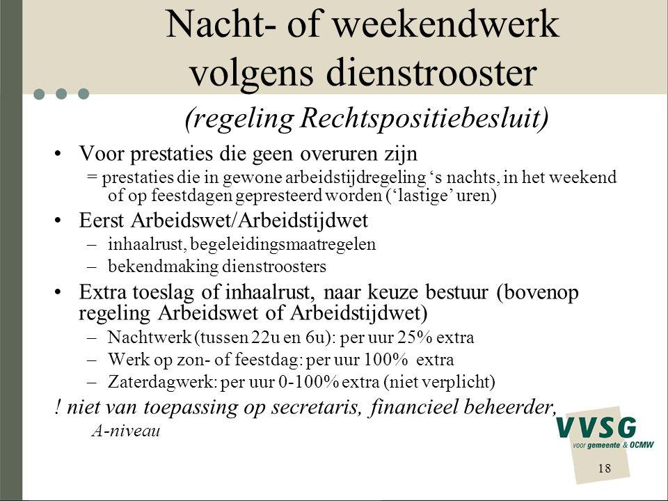 Nacht- of weekendwerk volgens dienstrooster (regeling Rechtspositiebesluit)