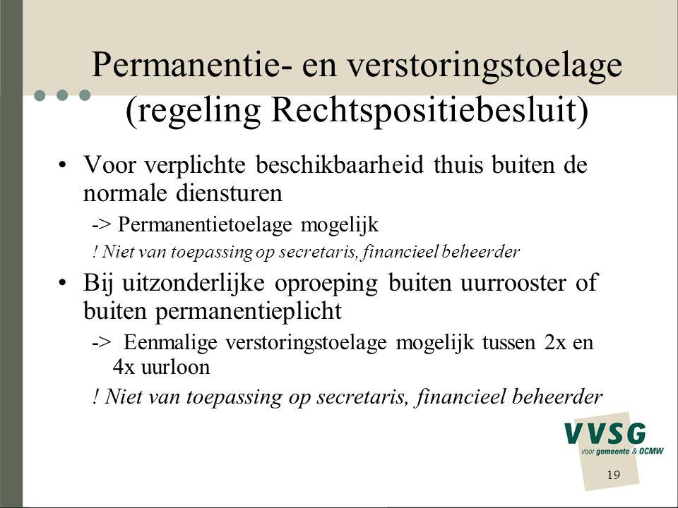 Permanentie- en verstoringstoelage (regeling Rechtspositiebesluit)