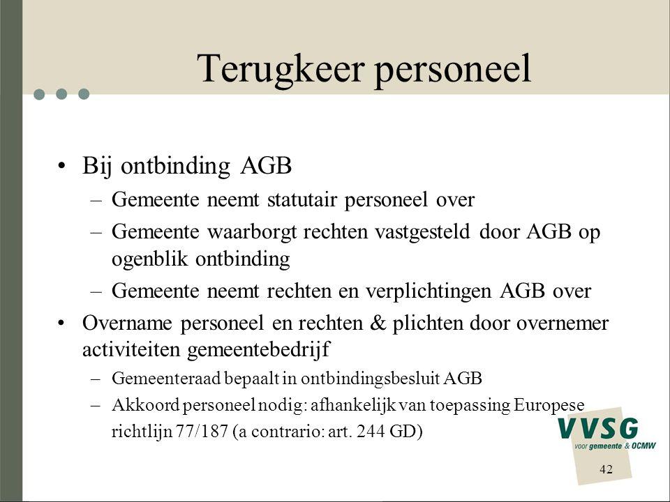 Terugkeer personeel Bij ontbinding AGB