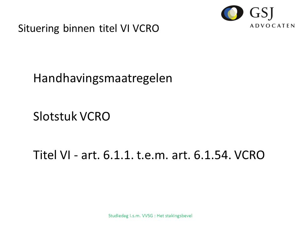 Situering binnen titel VI VCRO