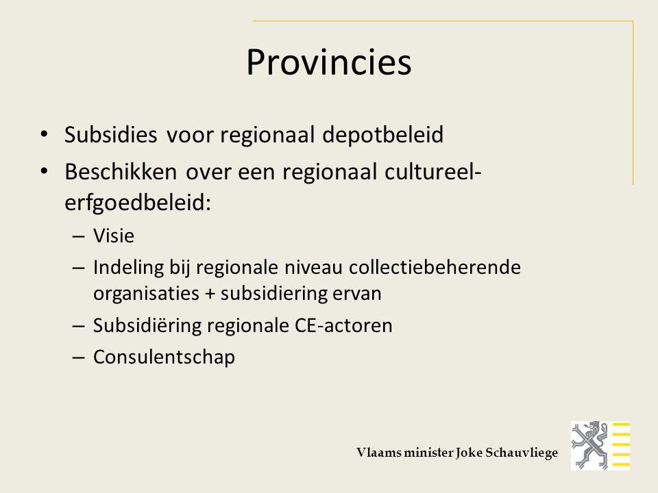 Provincies Subsidies voor regionaal depotbeleid