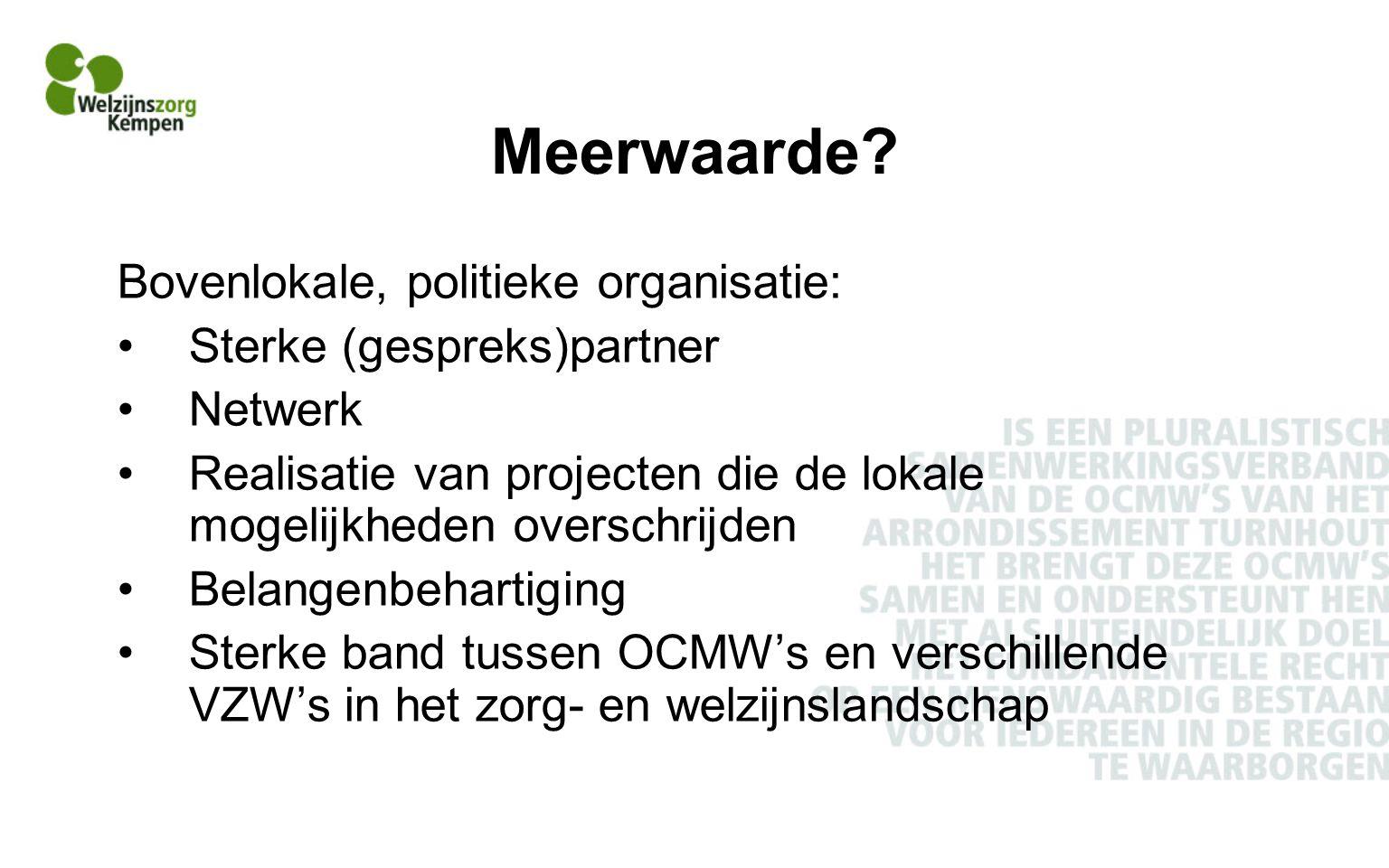 Meerwaarde Bovenlokale, politieke organisatie:
