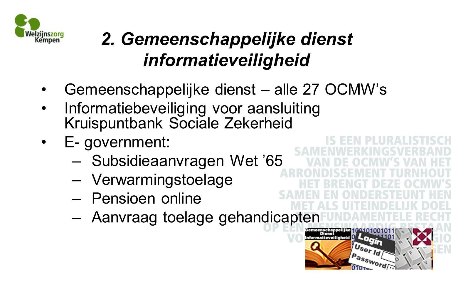 2. Gemeenschappelijke dienst informatieveiligheid