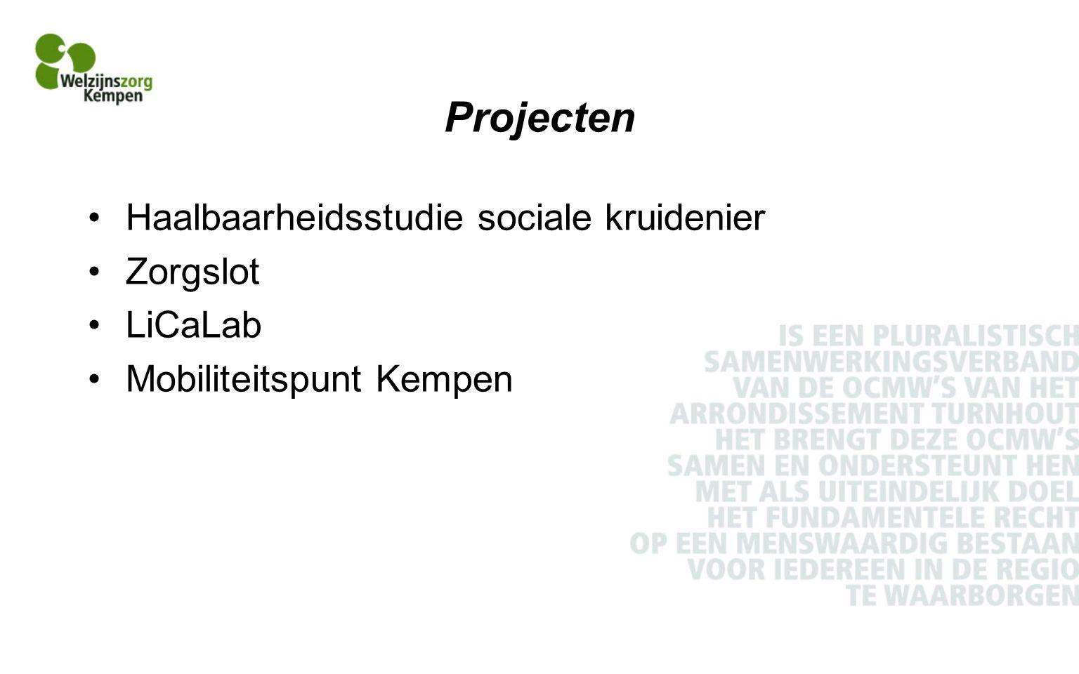 Projecten Haalbaarheidsstudie sociale kruidenier Zorgslot LiCaLab