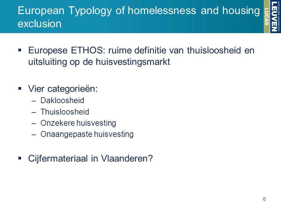 European Typology of homelessness and housing exclusion