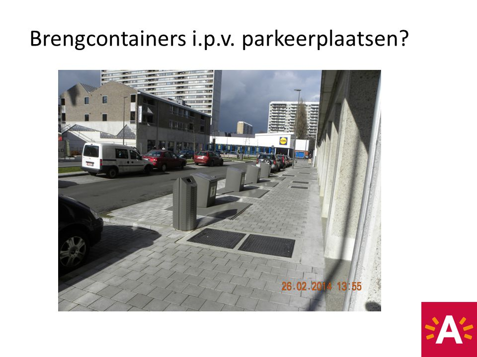 Brengcontainers i.p.v. parkeerplaatsen