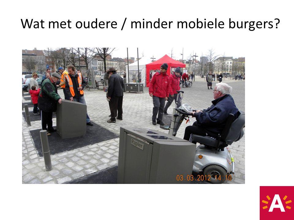 Wat met oudere / minder mobiele burgers