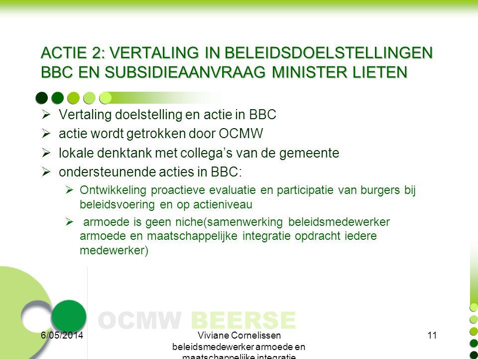 ACTIE 2: VERTALING IN BELEIDSDOELSTELLINGEN BBC EN SUBSIDIEAANVRAAG MINISTER LIETEN