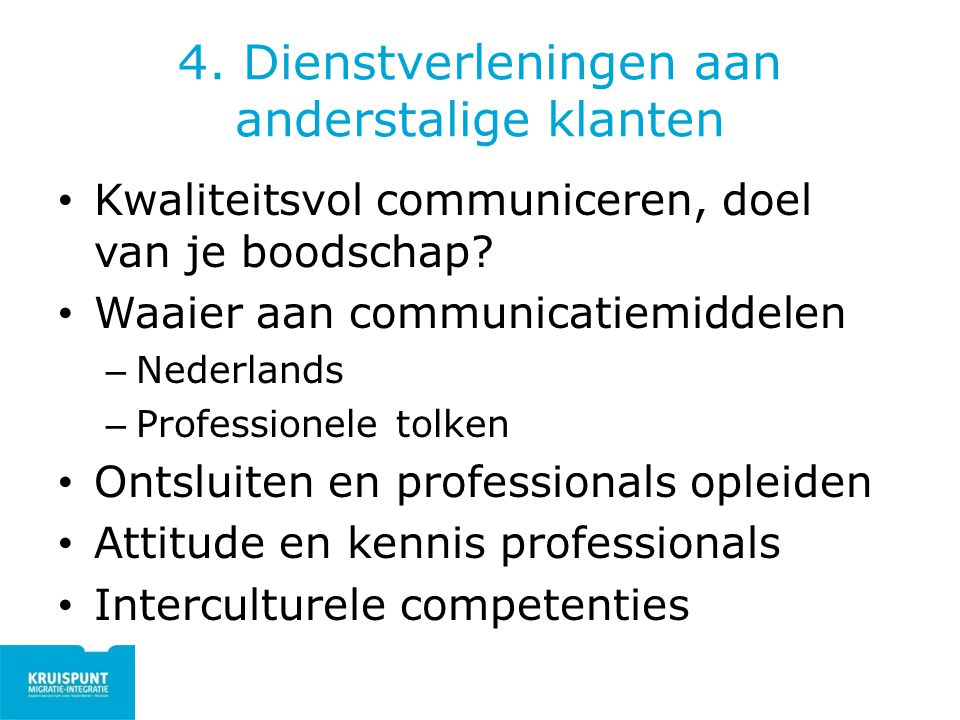 4. Dienstverleningen aan anderstalige klanten