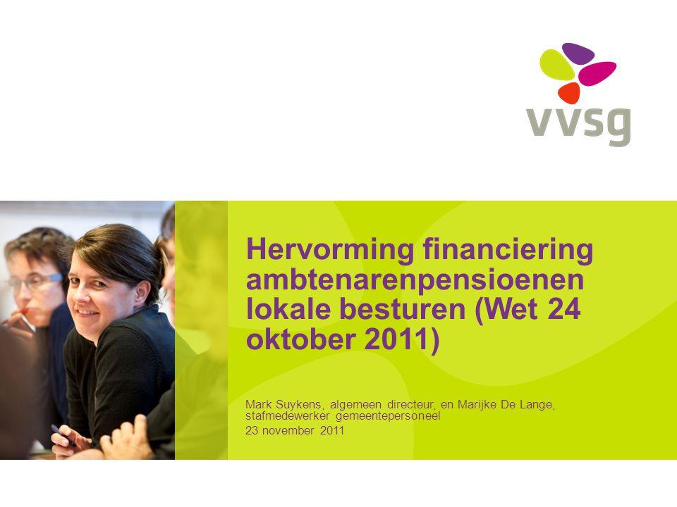 Hervorming financiering ambtenarenpensioenen lokale besturen (Wet 24 oktober 2011)