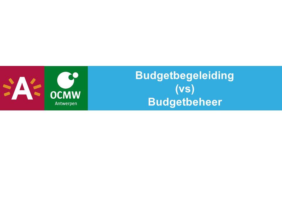Budgetbegeleiding (vs) Budgetbeheer