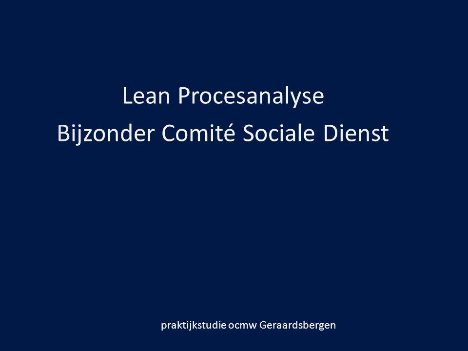 Lean Procesanalyse Bijzonder Comité Sociale Dienst