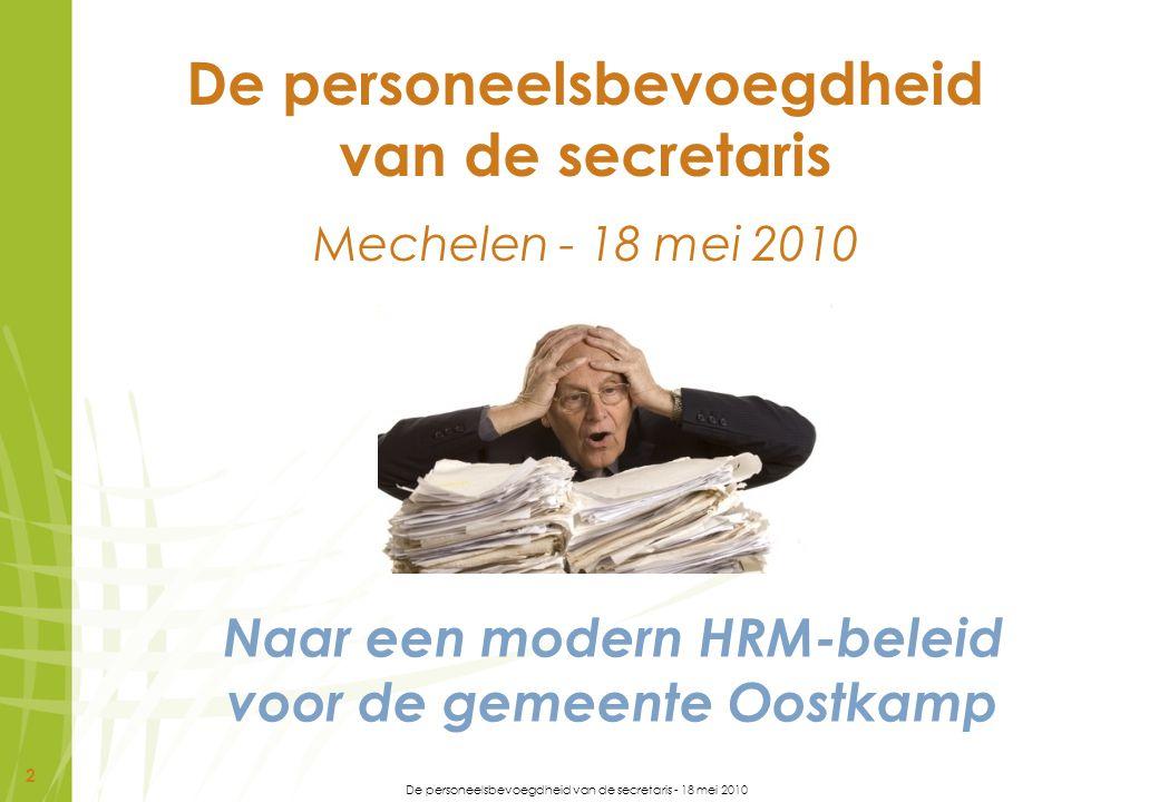 De personeelsbevoegdheid van de secretaris Mechelen - 18 mei 2010