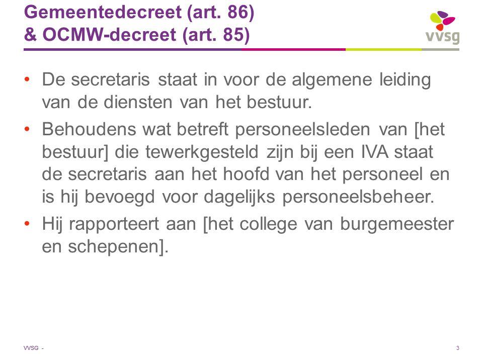 Gemeentedecreet (art. 86) & OCMW-decreet (art. 85)
