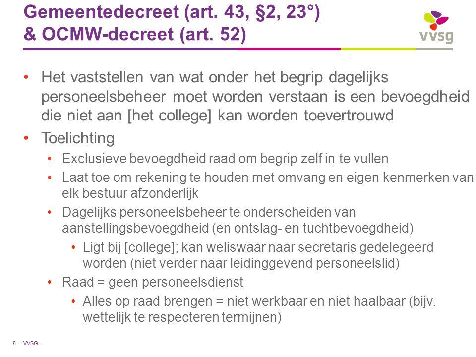 Gemeentedecreet (art. 43, §2, 23°) & OCMW-decreet (art. 52)