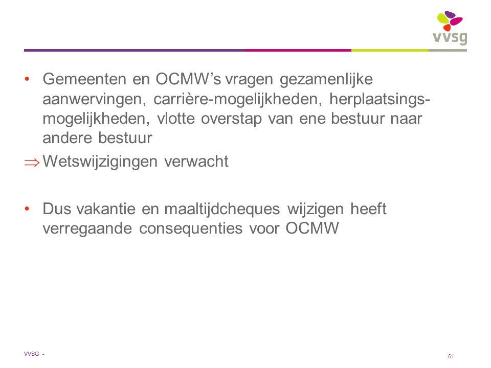 Gemeenten en OCMW's vragen gezamenlijke aanwervingen, carrière-mogelijkheden, herplaatsings-mogelijkheden, vlotte overstap van ene bestuur naar andere bestuur