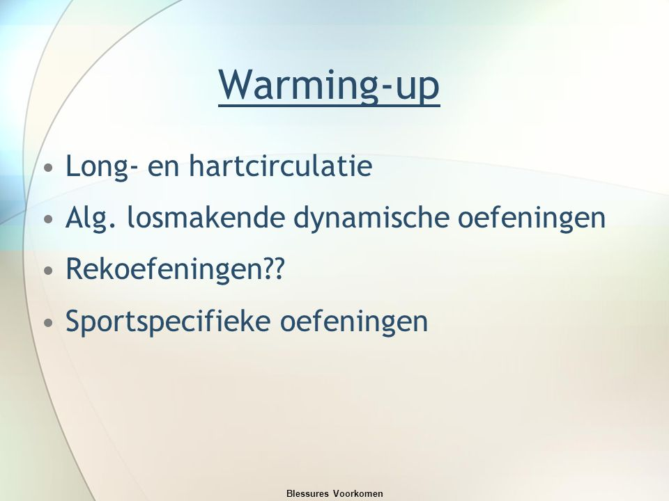Warming-up Long- en hartcirculatie