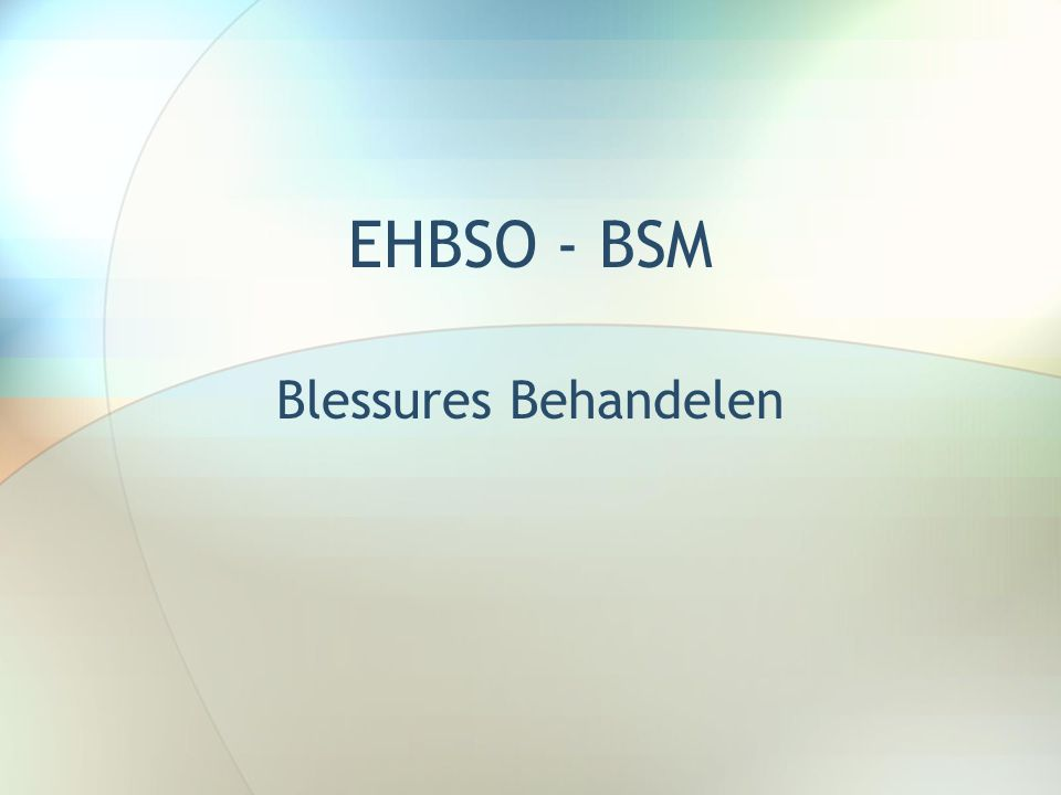 EHBSO - BSM Blessures Behandelen