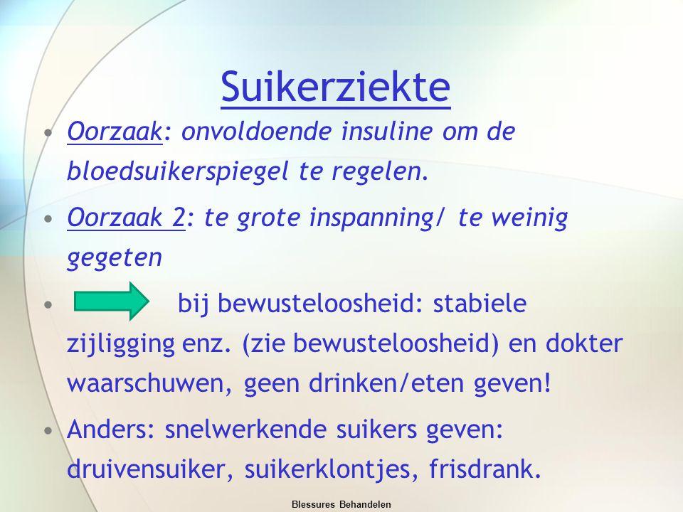 Suikerziekte Oorzaak: onvoldoende insuline om de bloedsuikerspiegel te regelen. Oorzaak 2: te grote inspanning/ te weinig gegeten.