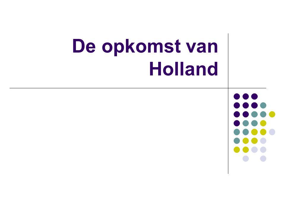 De opkomst van Holland