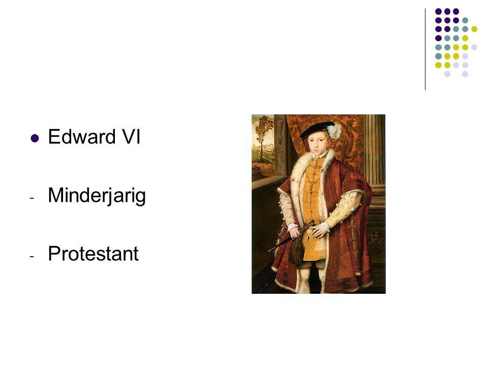 Edward VI Minderjarig Protestant