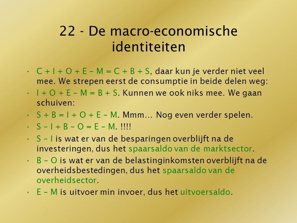 22 - De macro-economische identiteiten