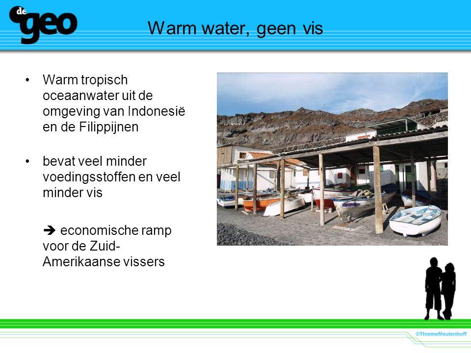 Warm water, geen vis Warm tropisch oceaanwater uit de omgeving van Indonesië en de Filippijnen. bevat veel minder voedingsstoffen en veel minder vis.