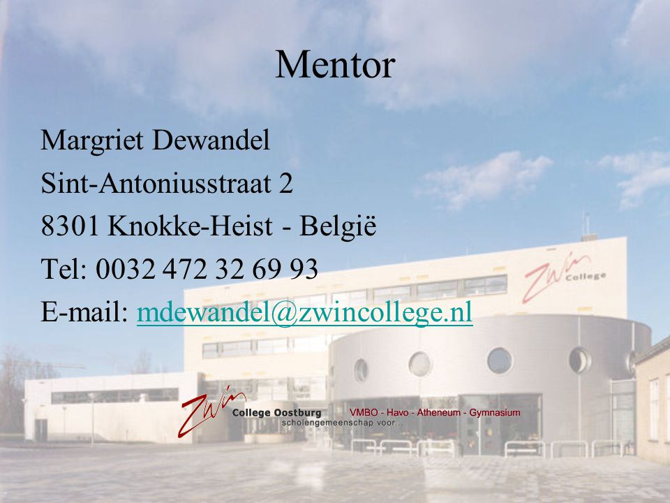 Mentor Margriet Dewandel Sint-Antoniusstraat 2