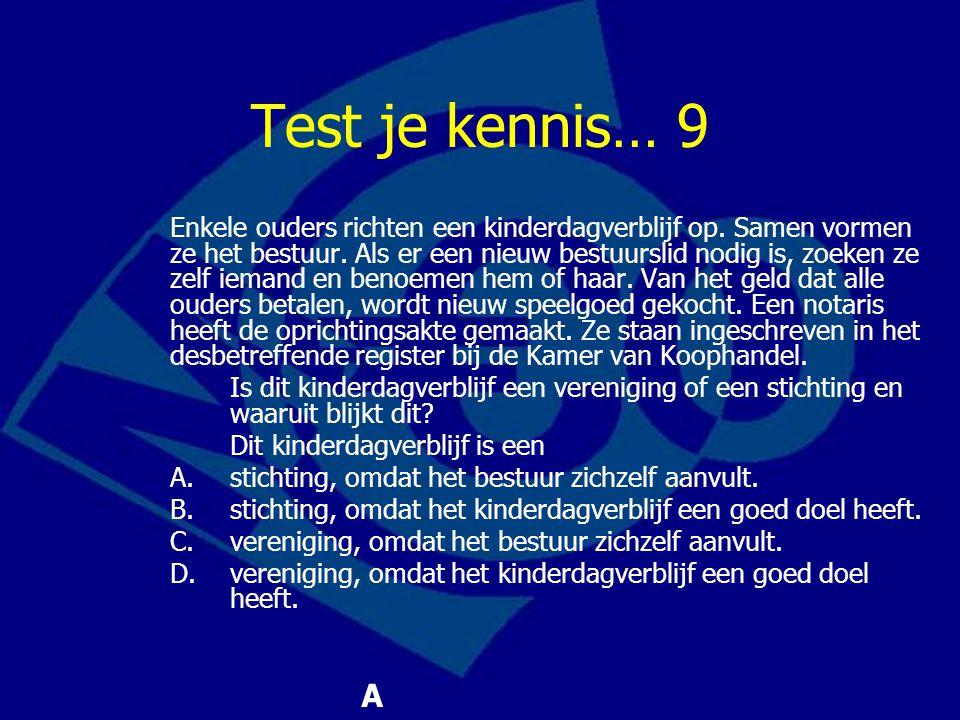 Test je kennis… 9