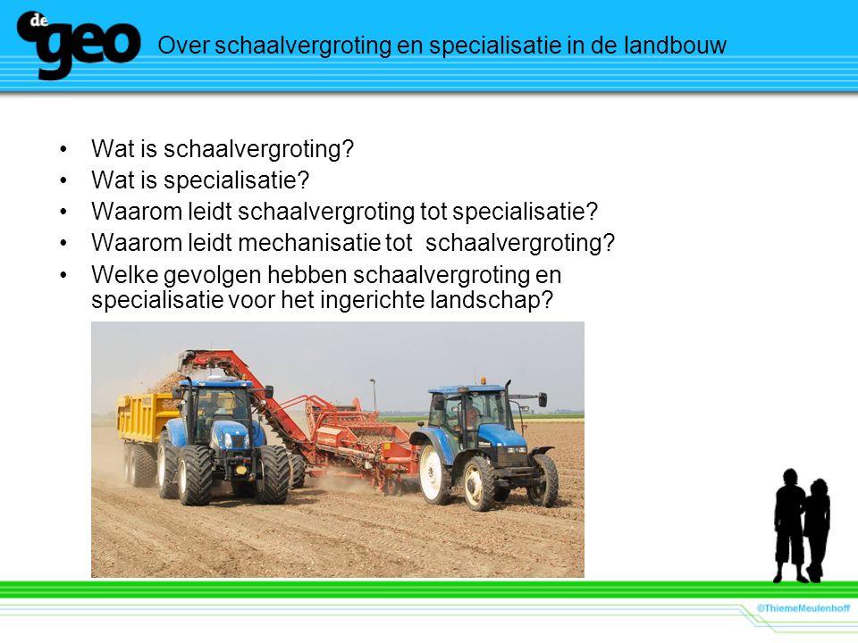 Over schaalvergroting en specialisatie in de landbouw