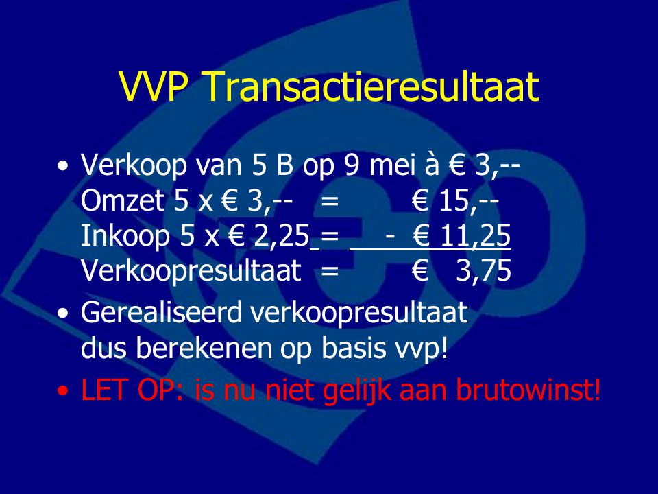 VVP Transactieresultaat