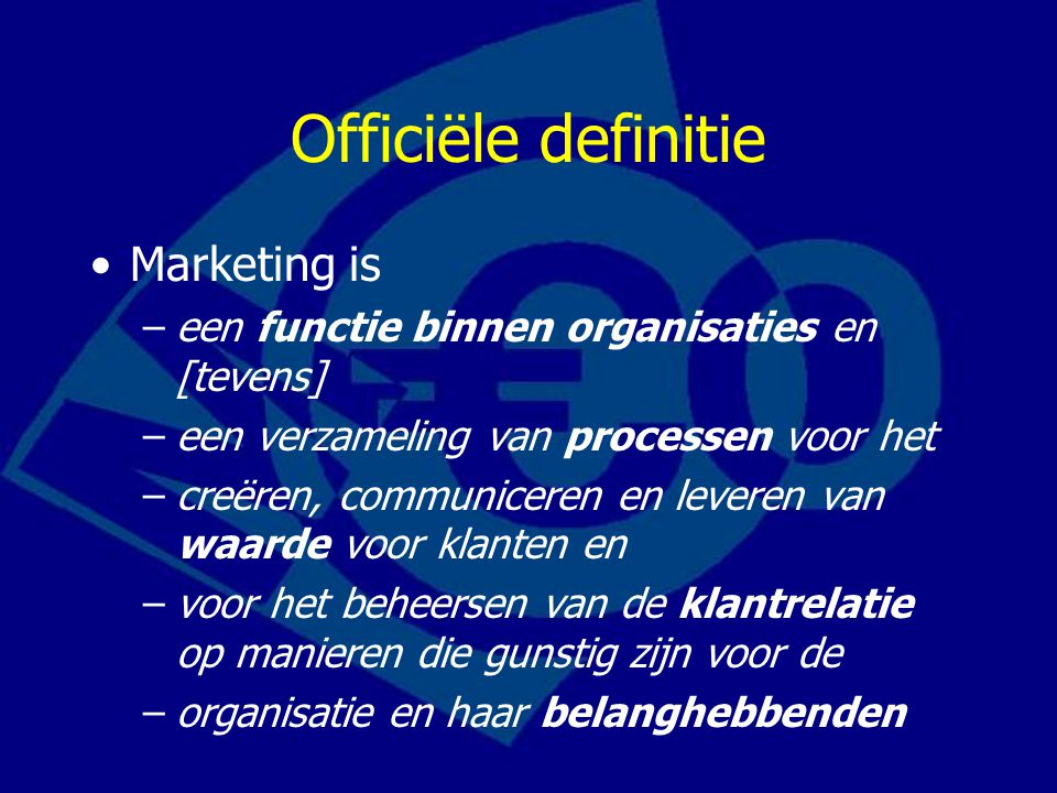 Officiële definitie Marketing is
