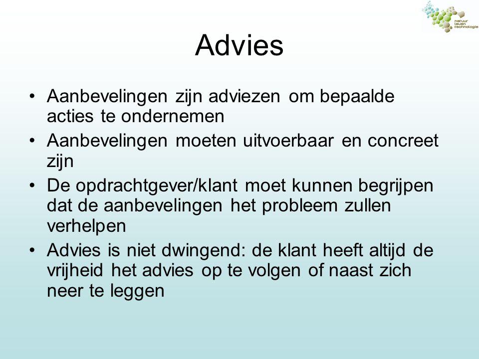 Advies Aanbevelingen zijn adviezen om bepaalde acties te ondernemen