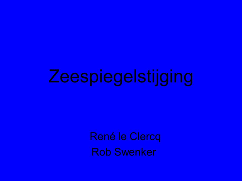 René le Clercq Rob Swenker