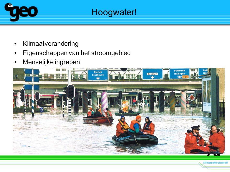 Hoogwater! Klimaatverandering Eigenschappen van het stroomgebied