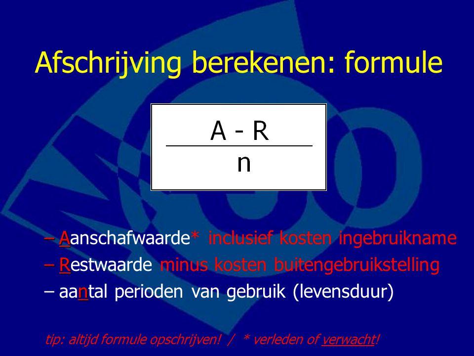 Afschrijving berekenen: formule