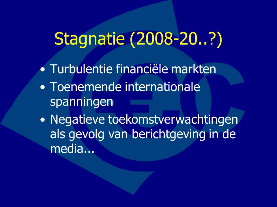 Stagnatie (2008-20.. ) Turbulentie financiële markten