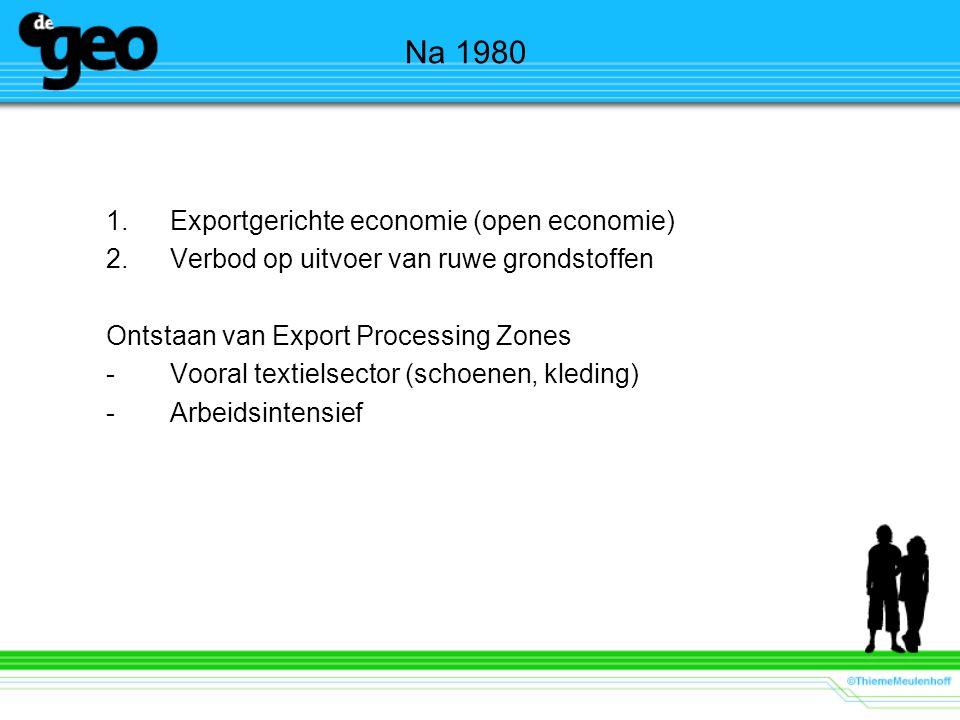 Na 1980 Exportgerichte economie (open economie)