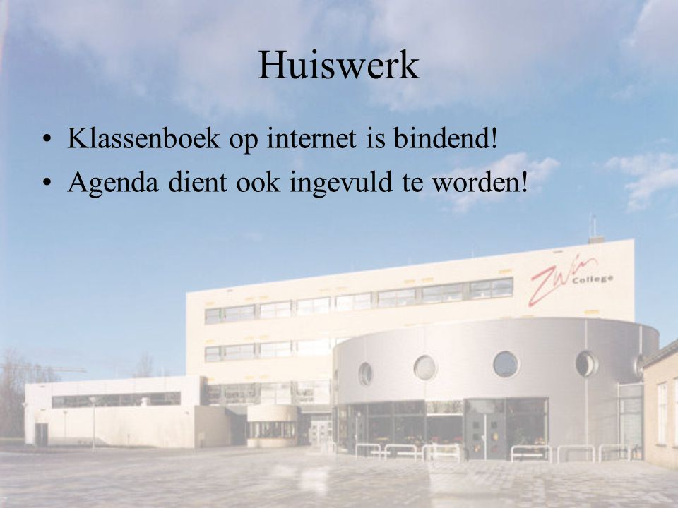 Huiswerk Klassenboek op internet is bindend!