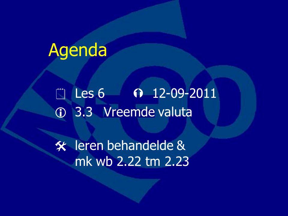 Agenda  Les 6  12-09-2011  3.3 Vreemde valuta