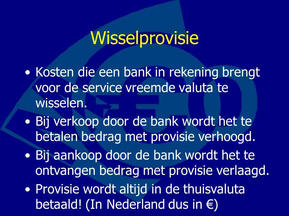 Wisselprovisie Kosten die een bank in rekening brengt voor de service vreemde valuta te wisselen.