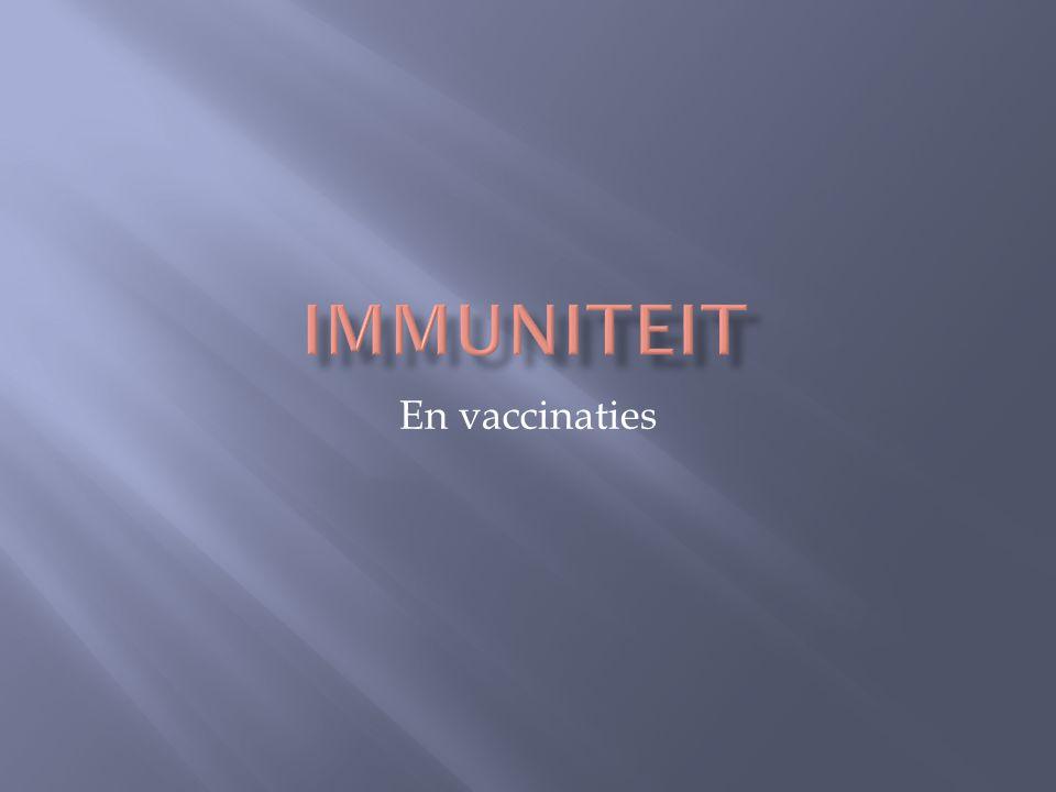 immuniteit En vaccinaties
